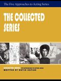 The Collected Series: Five Approaches to Acting