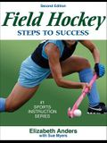 Field Hockey: Steps to Success - 2nd Edition: Steps to Success