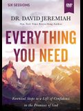 Everything You Need Video Study: Essential Steps to a Life of Confidence in the Promises of God