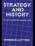 Strategy and History: Volume 2, Collected Essays