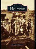 Holyoke, Massachusetts (Images of America)