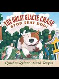 The Great Gracie Chase: Stop That Dog!: Stop That Dog!