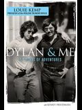 Dylan & Me: 50 Years of Adventures