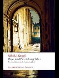 Plays and Petersburg Tales: Petersburg Tales; Marriage; The Government Inspector (Oxford World's Classics)