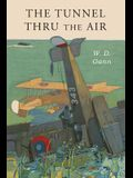 Tunnel Thru the Air: Or Looking Back From 1940