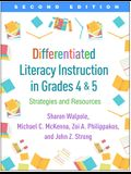 Differentiated Literacy Instruction in Grades 4 and 5, Second Edition: Strategies and Resources
