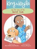 King & Kayla and the Case of the Secret Code