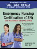 Emergency Nursing Certification (Cen): Self-Assessment and Exam Review