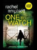One to Watch: A Detective Kay Hunter murder mystery