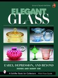 Elegant Glass: Early, Depression and Beyond