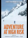 Adventure at High Risk: Stories from Around the Globe