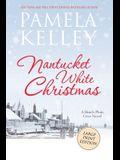 Nantucket White Christmas: Large Print Edition