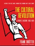 The Cultural Revolution: A People�s History, 1962-1976