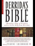 Derrida's Bible: Reading a Page of Scripture with a Little Help from Derrida