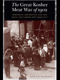 The Great Kosher Meat War of 1902