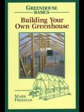 Building Your Own Greenhouse PB
