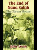The End of Nana Sahib: The Steam House