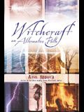 Witchcraft: An Alternate Path