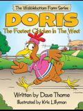Doris The Fastest Chicken In The West