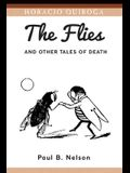 The Flies and Other Tales of Death