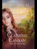 Claiming Canaan: Milcah's Journey: Daughters of Zelophehad, book 3