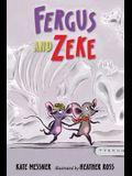 Fergus and Zeke