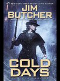 Cold Days: A Novel of the Dresden Files