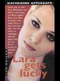 Lara Gets Lucky