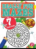 Really Fun Mazes For 7 Year Olds: Fun, brain tickling maze puzzles for 7 year old children