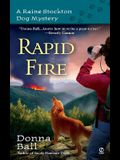Rapid Fire: A Raine Stockton Dog Mystery