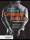 Exploring Criminal Justice: The Essentials [With Access Code]