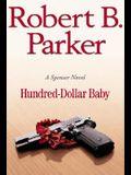 Hundred-Dollar Baby (Spenser Mystery)