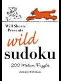 Will Shortz Presents Wild Sudoku: 200 Medium Puzzles