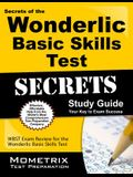 Secrets of the Wonderlic Basic Skills Test Study Guide: Wbst Exam Review for the Wonderlic Basic Skills Test