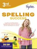 3rd Grade Spelling Success Workbook: Compound Words, Double Consonants, Syllables and Plurals, Prefixes and Suffixes, Long Vowels, Silent Letters, Con