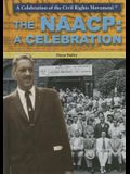 The NAACP: A Celebration