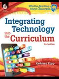 Integrating Technology Into the Curriculum 2nd Edition ( Edition 2)
