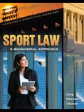 Sport Law: A Managerial Approach: A Managerial Approach