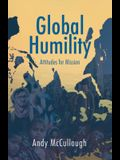 Global Humility: Attitudes to Mission