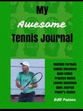 My Awesome Tennis Journal: Planning and Reflecting on Matches to Facilitate Rapid Improvement
