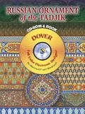 Russian Ornament of the Tadjik CD-ROM and Book [With CDROM]
