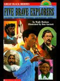 Five Brave Explorers (Scholastic Reader, Level 4)
