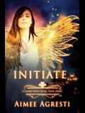 Initiate: A Gilded Wings Novel: Book Three