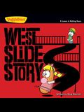 West Slide Story: A Lesson in Making Peace (Big Idea Books / VeggieTown Values)