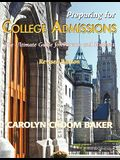Preparing for College Admissions: The Ultimate Guide for Parents and Students-Revised Edition