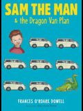 Sam the Man & the Dragon Van Plan, 3