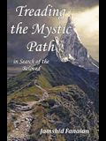 Treading the Mystic Path in Search of the Beloved