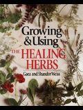 Growing & Using the Healing Herbs