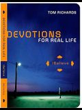 Ibelieve: Devotions for Real Life