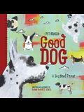Good Dog - Pet Palooza: A Dog Breed Primer